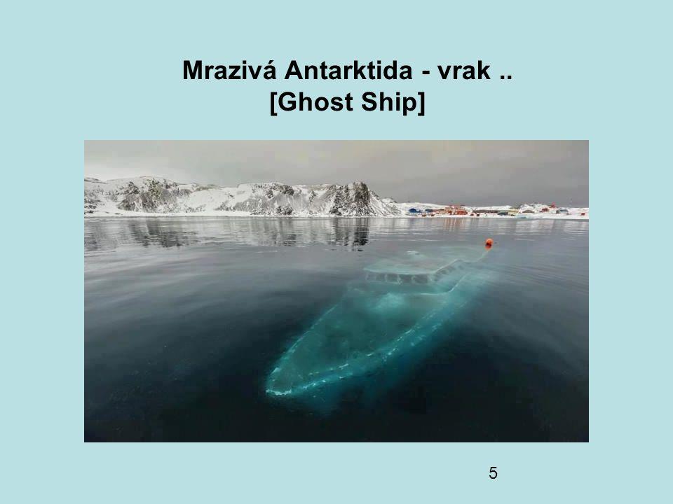 Mrazivá Antarktida - vrak .. [Ghost Ship]